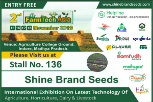 Meet us in Farm Tech Asia 2019 at Stall No. 136 on 15-18 November 2019 – Shine Brand Seeds, India