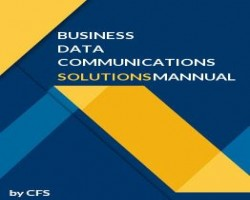 Get Business Data Communications and Networking 11th Edition Solutions Manual