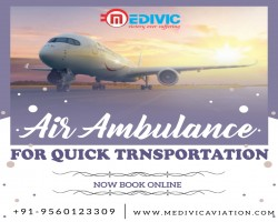 Medivic Air Ambulance in Patna: Blooming in Restricted Domain of Curative Aerial Relocation
